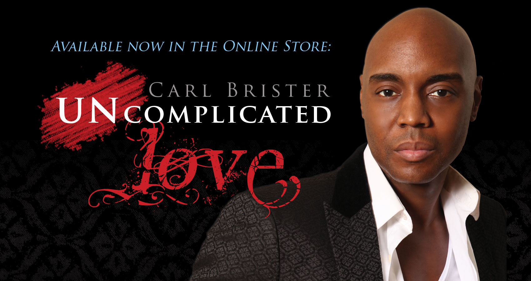 Available now in the Online Store - UNCOMPLICATED LOVE