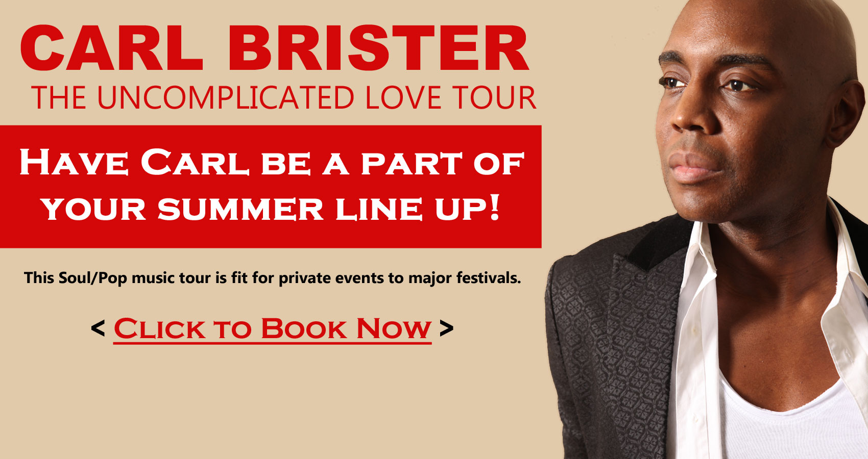 Carl Brister - THE UNCOMPLICATED LOVE Tour 2015. Booking Now!