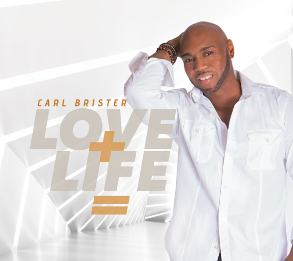 Love+Life, Carl Brister's new album.