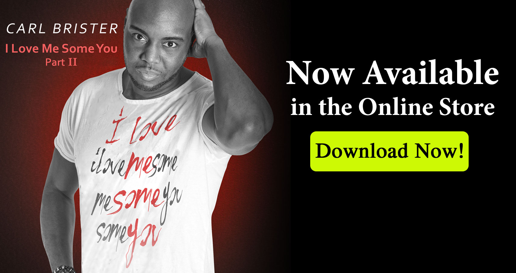 I Love Me Some You - Part II. Available now in the online store. Download a copy today.