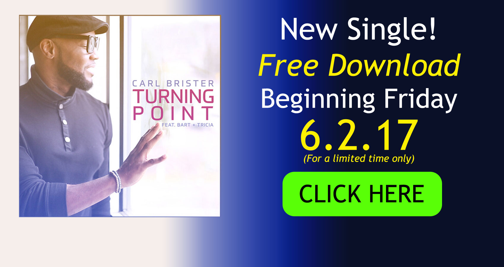 Carl's new single TURNING POINT. Free download beginning Friday, June 2nd