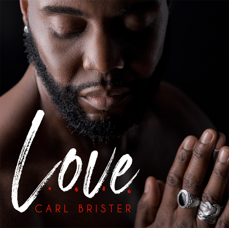L.O.V.E. - New single by Carl Brister